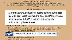 News video: So what's the next step for sports betting in Ohio following U.S. Supreme Court decision