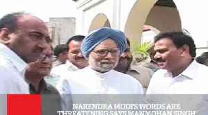 News video: Narendra Modi's Words Are Threatening Says Manmohan Singh