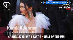 News video: Kendall Jenner on Girls Of The Sun Red Carpet at Cannes Film Festival 2018 Day 5 | FashionTV | FTV