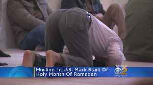 News video: Muslims Mark Start Of Holy Month Of Ramadan