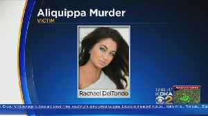 News video: Police Retrieving Info From Cell Phone In Rachael DelTondo Murder Case