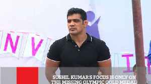 News video: Sushil Kumar's Focus Is Only On The Missing Olympic Gold Medal