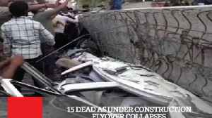 News video: 15 Dead As Under Construction Flyover Collapses