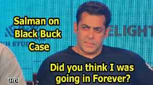 News video: Salman on Black Buck Case: Did you think I was going in Forever?