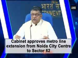 News video: Cabinet approves metro line extension from Noida City Centre to Sector 62