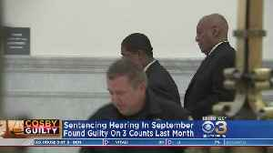 News video: Bill Cosby's Sentencing Hearing Scheduled For September
