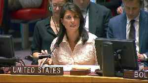News video: Haley to UN: Israel acted 'with restraint' in deadly Gaza clashes