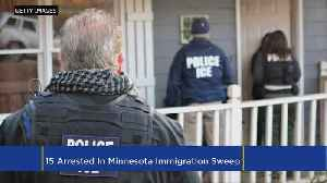 News video: 15 Arrested In Minnesota Immigration Sweep