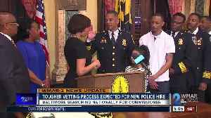 News video: Tougher Vetting Process expected for new police hire