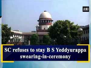 News video: SC refuses to stay B S Yeddyurappa swearing-in-ceremony