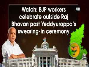 News video: Watch: BJP workers celebrate outside Raj Bhavan post Yeddyurappa's swearing-in ceremony