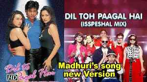 "News video: Madhuri's song ""Dil Toh Pagal Hai"" new Version RELEASED"