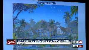 News video: Naples hotel project draws  opposition, support from local businesses