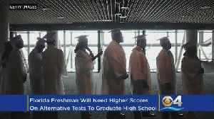 News video: Higher Test Score Standards Could Lead To Drop In Graduation Rates