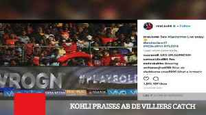 News video: Kohli Praises Ab De Villiers Catch