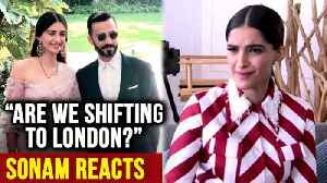 News video: Sonam Kapoor REACTS On Shifting To London with Anand Ahuja