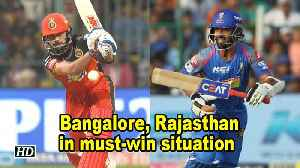 News video: IPL 2018 | Bangalore, Rajasthan in must-win situation