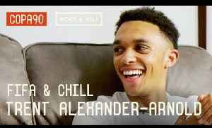 News video: Salah's Secret & How To Stop Sané | FIFA and Chill with Trent Alexander-Arnold ft. Poet & Vuj