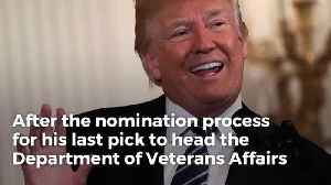 News video: Trump Surprises Robert Wilkie With Va Nomination, 'I'll Be Informing Him In A Little While'