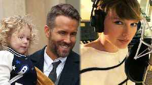 News video: Ryan Reynolds JOKES About Taylor Swift Putting Daughter's Voice in Song