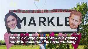 News video: This Village Called Markle Is Gearing Up To Celebrate The Royal Wedding