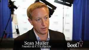 News video: NBCU's iSpot Deal Uses ACR To Prove TV Ad Value: Muller