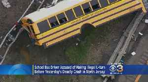 News video: School Bus Driver Accused Of Making Illegal U-Turn Before Deadly Crash In North Jersey