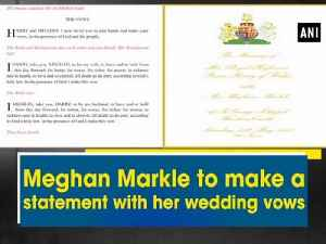 News video: Meghan Markle to make a statement with her wedding vows