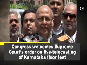 News video: Congress welcomes Supreme Court's order on live-telecasting of Karnataka floor test
