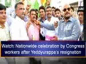 News video: Watch: Nationwide celebration by Congress workers after Yeddyurappa's resignation