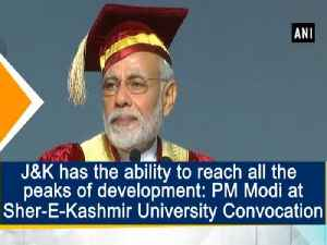 News video: J&K has the ability to reach all the peaks of development: PM Modi at Sher-E-Kashmir University Convocation