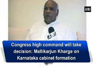 News video: Congress high command will take decision: Mallikarjun Kharge on Karnataka cabinet formation