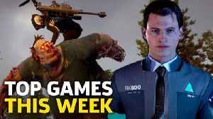 New Releases - Top Games Out This Week -- May 20-26 2018