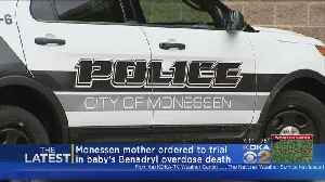 News video: Mother Accused Of Giving Daughter Fatal Dose Of Allergy Medicine Ordered To Trial