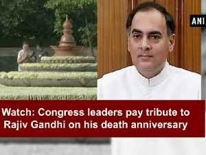 News video: Watch: Congress leaders pay tribute to Rajiv Gandhi on his death anniversary