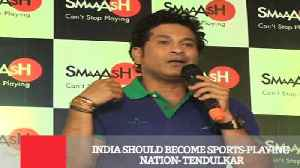 News video: India Should Become Sports Playing Nation : Tendulkar