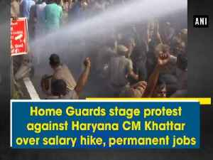 News video: Home Guards stage protest against Haryana CM Khattar over salary hike, permanent jobs