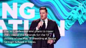 News video: Houston Texans' J.J. Watt to Help Pay for Sante Fe Funerals