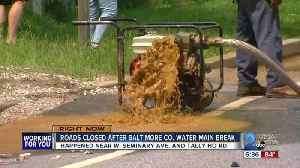 News video: Roads Closed after Baltimore Co. Water Main Break