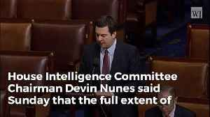 News video: Nunes: Possibly More Than 1 FBI Informant In Trump Campaign