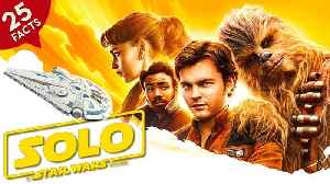 News video: 25 Facts about Solo
