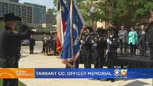 News video: Ceremony Held For Fallen Tarrant County Law Enforcement Officers