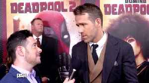 News video: Ryan Reynolds' Kids Will Not Be Watching 'Deadpool 2' Anytime Soon