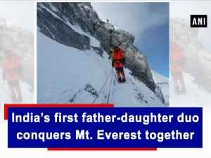 News video: India's first father-daughter duo conquers Mt. Everest together