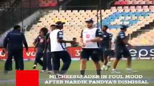 News video: MI Cheerleader In Foul Mood After Hardik Pandya's Dismissal