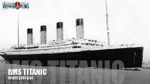 News video: The story of RMS Titanic
