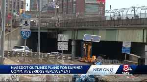 News video: MassDOT outlines plans for summer Comm. Ave Bridge replacement