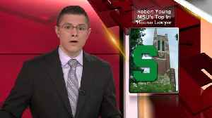 News video: Robert Young was named MSU's top lawyer