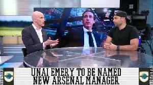 News video: Is Unai Emery The Right Fit For Arsenal?