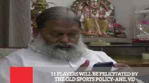 News video: 11 Players Will Be Felicitated By The Old Sports Policy - Anil Vij